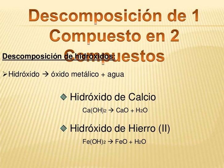 Pentacloruro de Fósforo<br />PCl5 PCl3 + Cl2<br />Tetrafluoruro de Azufre<br />SF4 SF2 + SF2<br />Pentóxido de Dinitróge...