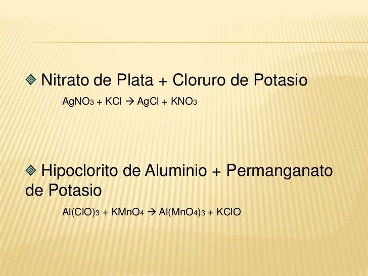 Sulfato de Zinc + Hierro<br />ZnSO4 + Fe  N.R<br /> Cloruro de Hierro (III) + Manganeso<br />FeCl3 + Mn  MnCl2 + Fe<br /...