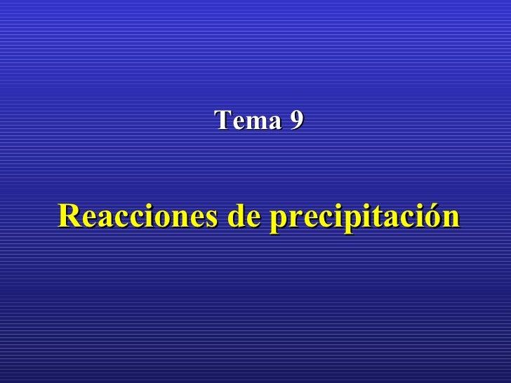 Tema 9 Reacciones de precipitación