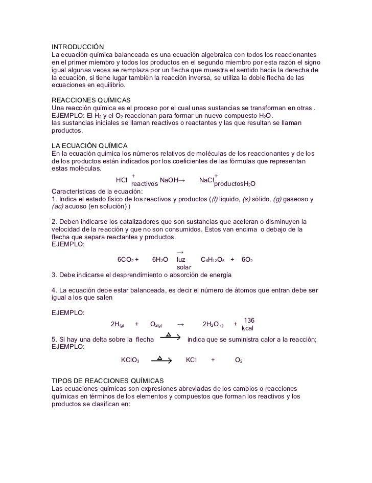INTRODUCCIÓNLa ecuación química balanceada es una ecuación algebraica con todos los reaccionantesen el primer miembro y to...