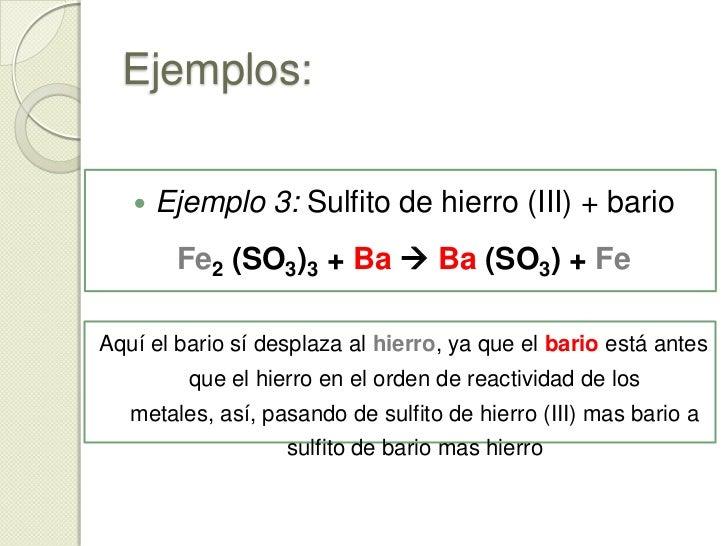 Ejemplos:<br /><ul><li>Ejemplo1:  Perclorato de cobre + litio</li></ul>Cu ClO4 + Li  LiClO4 + Cu<br />En este caso el lit...