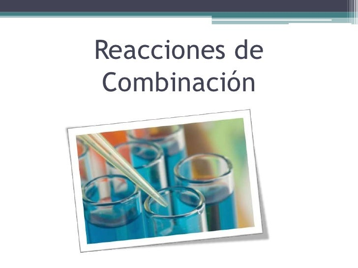 Reacciones químicas Slide 2