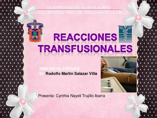 UNIVERSIDAD DE GUADALAJARACENTRO UNIVERSITARIO DE CIENCIAS DE LA SALUDPresenta: Cynthia Nayeli Trujillo IbarraINMUNOALERGI...