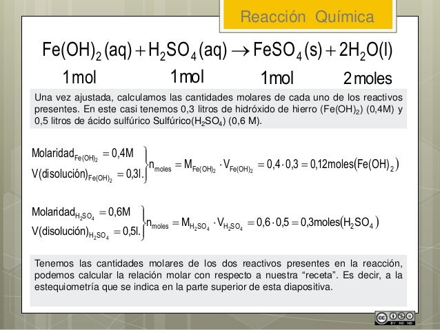 Una vez ajustada, calculamos las cantidades molares de cada uno de los reactivos presentes. En este casi tenemos 0,3 litro...