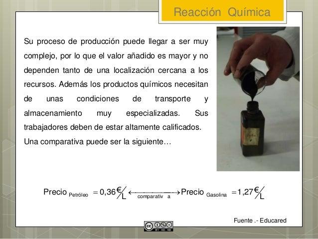 Su proceso de producción puede llegar a ser muy complejo, por lo que el valor añadido es mayor y no dependen tanto de una ...