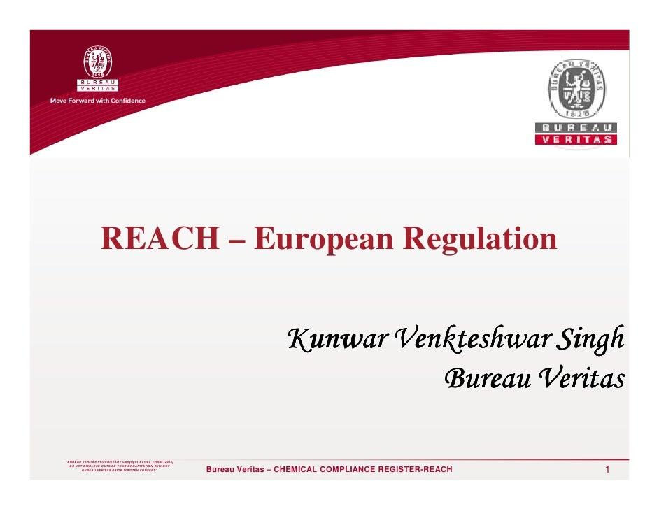 "REACH – European Regulation""BUREAU VERITAS PROPRIETARY Copyright Bureau Veritas [2005]                                    ..."
