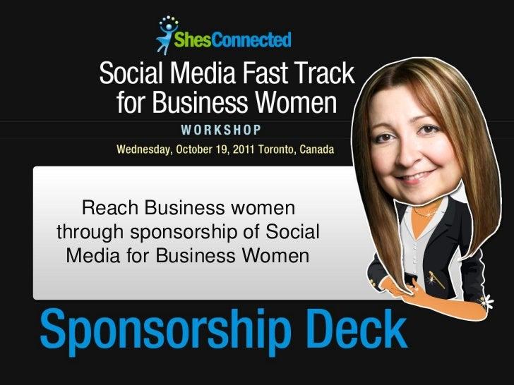 Reach Business womenthrough sponsorship of Social Media for Business Women