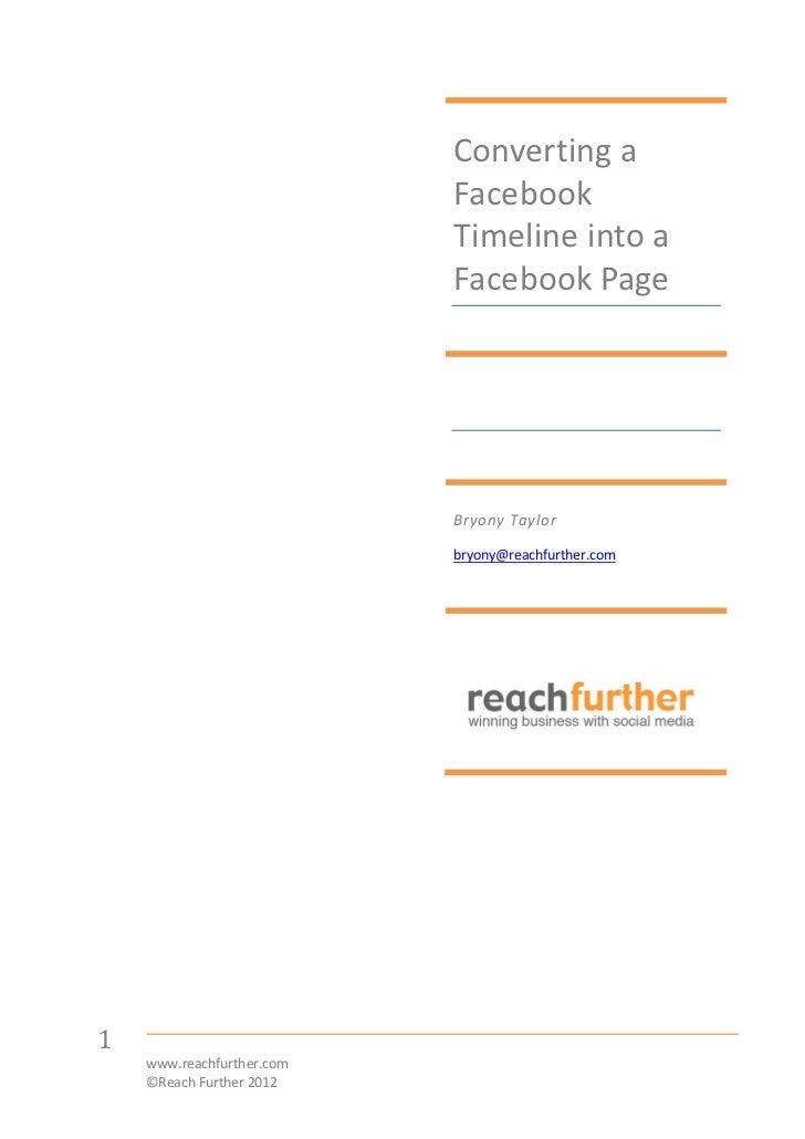 Converting a                           Facebook                           Timeline into a                           Facebo...