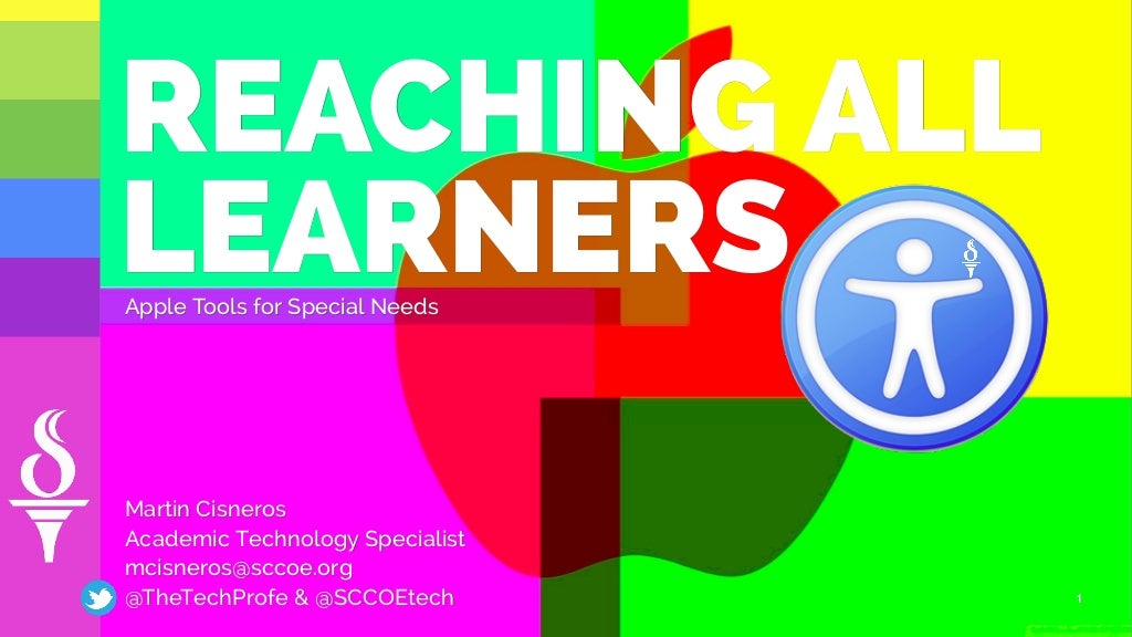 Reaching All Learners: Apple Tools for Special Needs Learners