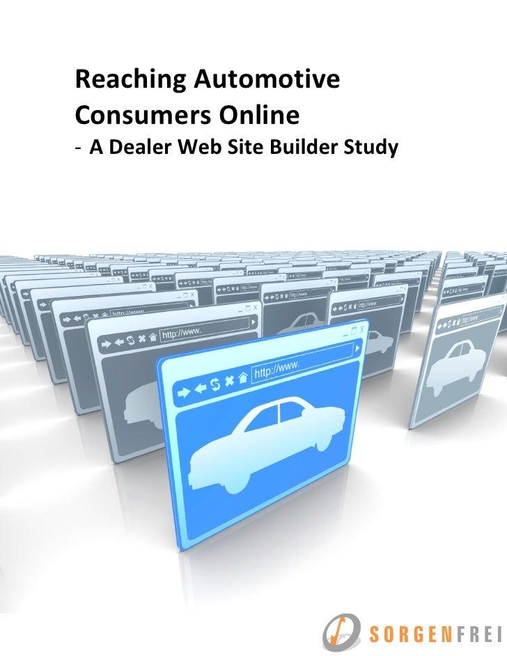 Reaching Automotive Consumers Online - A Dealer Web Site Builder Study
