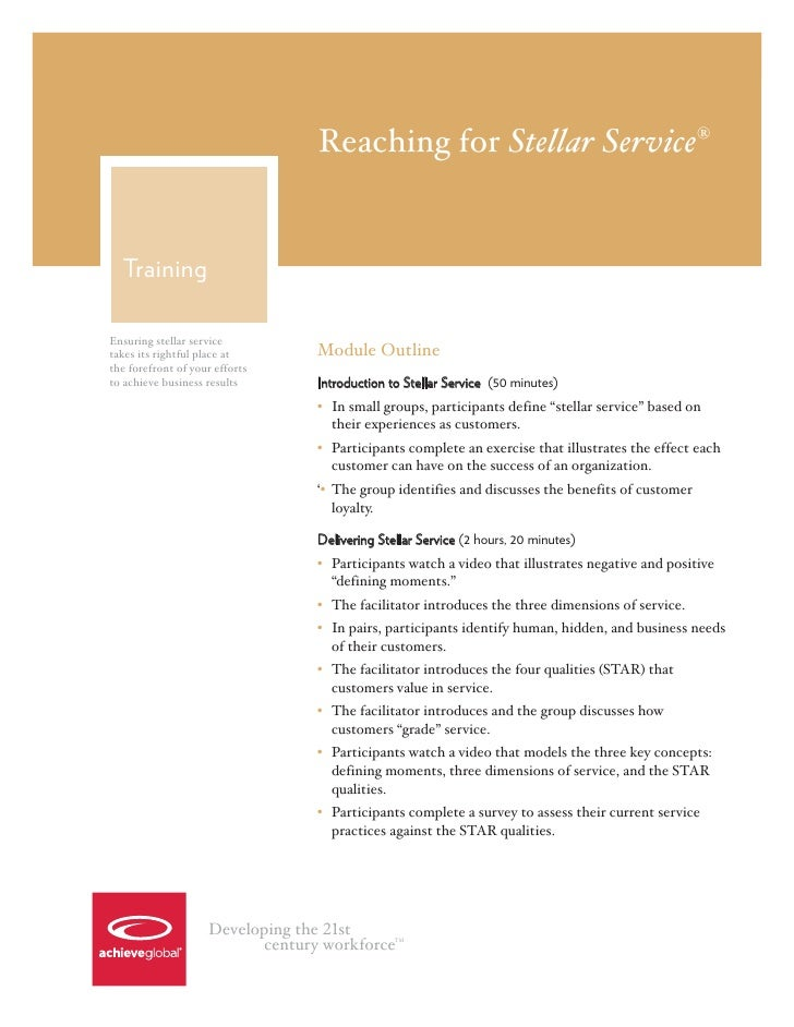 Reaching for Stellar Service®  TrainingEnsuring stellar servicetakes its rightful place at      Module Outlinethe forefron...