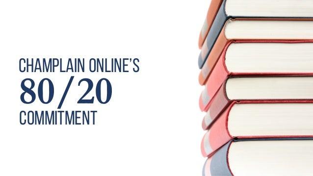 Champlain Online's 80/20 commitment