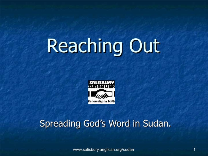 Reaching Out Spreading God's Word in Sudan.
