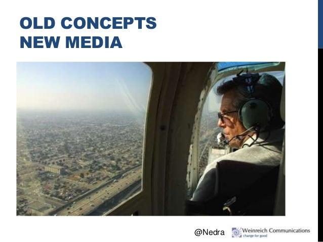 OLD CONCEPTS NEW MEDIA @Nedra