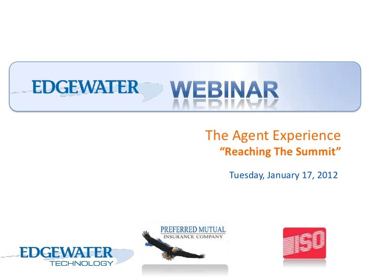 "The Agent Experience  ""Reaching The Summit""   Tuesday, January 17, 2012"