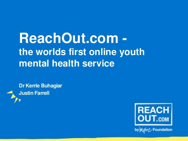 Reachout Com The World S First Online Mental Health Service Digfes