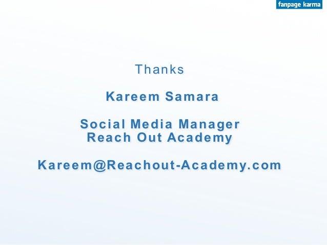 Thanks Kareem Samara Social Media Manager Reach Out Academy Kareem@Reachout-Academy.com