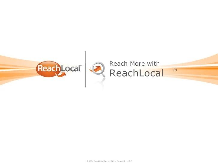 TM Reach More with ReachLocal