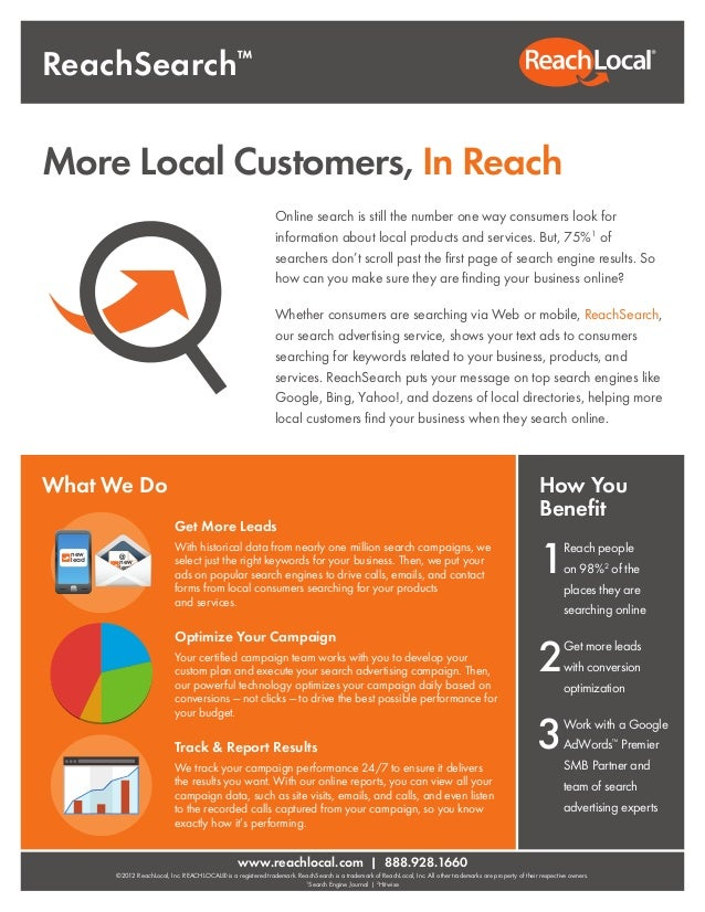 www.reachlocal.com | 888.928.1660 ©2012 ReachLocal, Inc. REACHLOCAL® is a registered trademark. ReachSearch is a trademark...