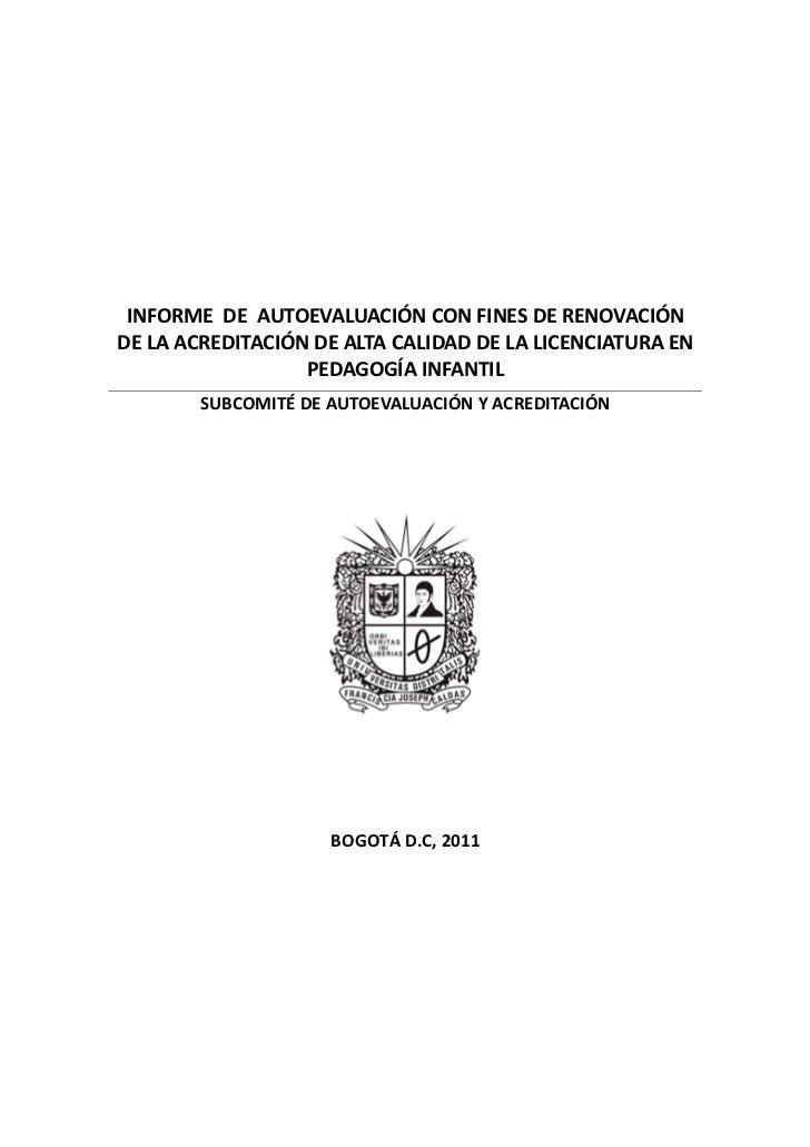 INFORME DE AUTOEVALUACIÓN CON FINES DE RENOVACIÓNDE LA ACREDITACIÓN DE ALTA CALIDAD DE LA LICENCIATURA EN                 ...