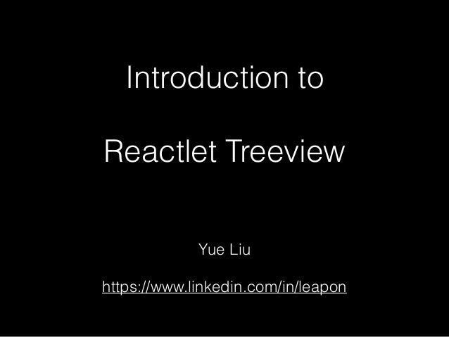Introduction to Reactlet Treeview UI component