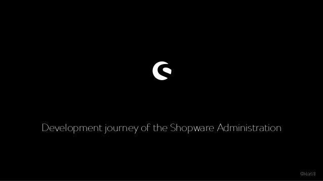 Development journey of the Shopware Administration @klarstil