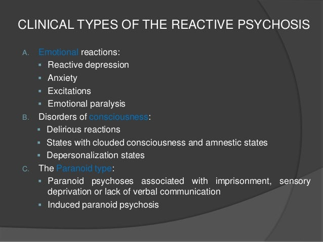 acute and transient psychotic disorder  reactive psychosis