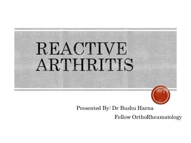 Presented By: Dr Bushu Harna Fellow OrthoRheumatology