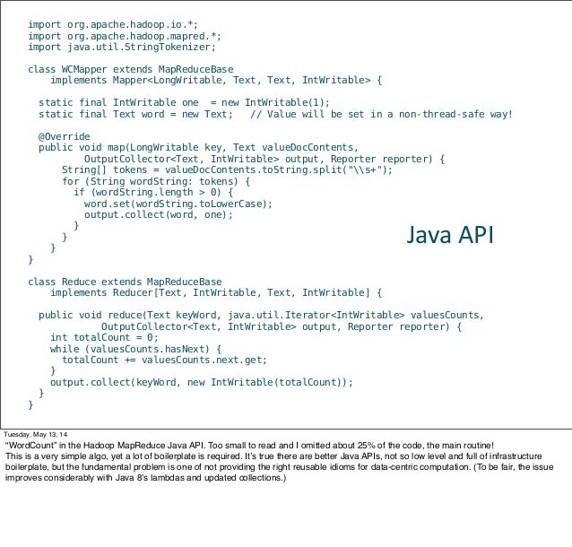 import org.apache.hadoop.io.*; import org.apache.hadoop.mapred.*; import java.util.StringTokenizer; class WCMapper extends...