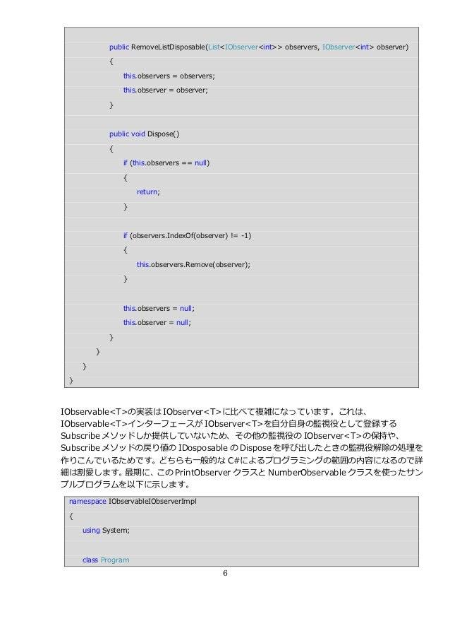 public RemoveListDisposable(List<IObserver<int>> observers, IObserver<int> observer)             {                 this.ob...