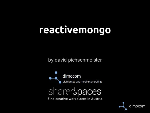 reactivemongo  by david pichsenmeister