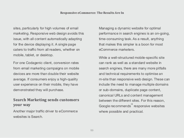 mobile devices, something that can be tricky to achieve with dedicated m-sites – especially if the mobile-optimised site i...