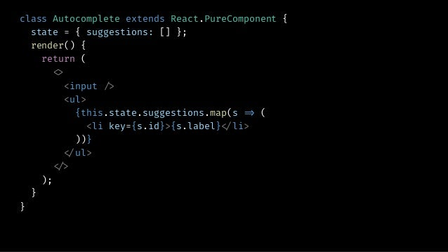 class Autocomplete extends React.PureComponent { state = { suggestions: [] }; apiController = null; onInputChange = _.debo...