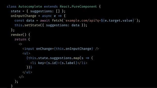 apiController = null; onInputChange = _.debounce(async e !=> { if (this.apiController) this.apiController.abort(); this.ap...