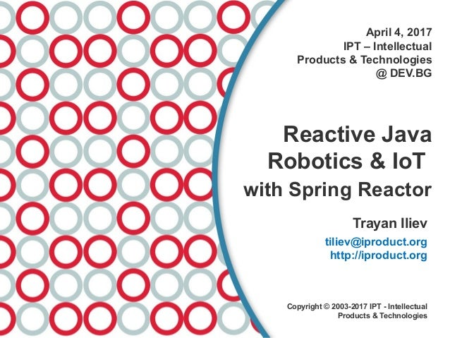 Reactive Java Robotics & IoT with Spring Reactor