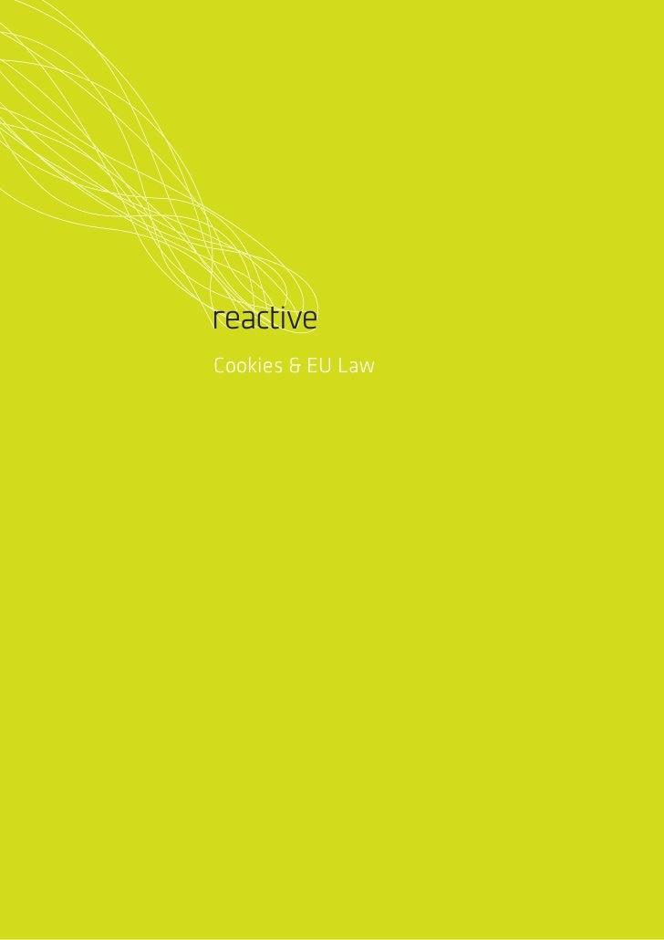 ReactiveCookies & EU Law                   Cookies & EU LawP1