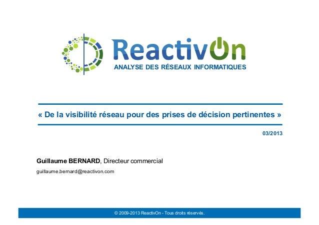 ANALYSE DES RÉSEAUX INFORMATIQUES« De la visibilité réseau pour des prises de décision pertinentes »                      ...