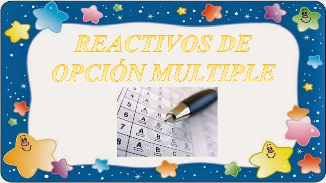 Reactivos de opcion multiple