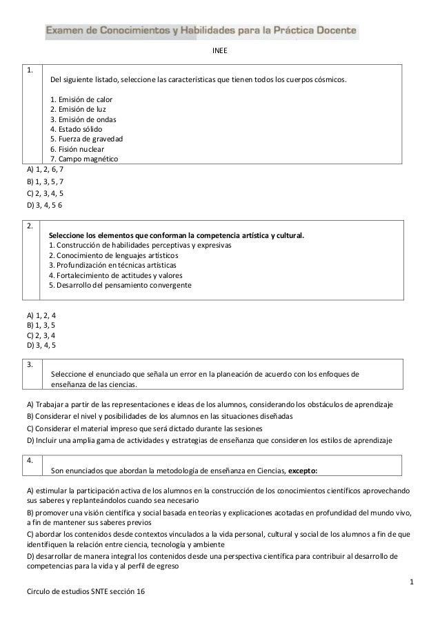 1 Circulo de estudios SNTE sección 16 INEE 1. Del siguiente listado, seleccione las características que tienen todos los c...