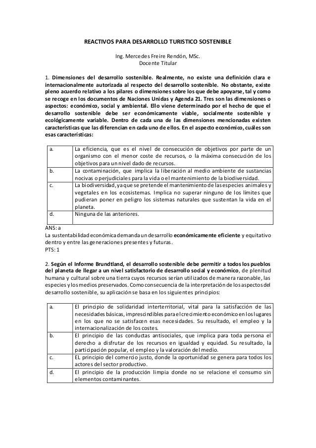 REACTIVOS PARA DESARROLLO TURISTICO SOSTENIBLE Ing. Mercedes Freire Rendón, MSc. Docente Titular 1. Dimensiones del desarr...