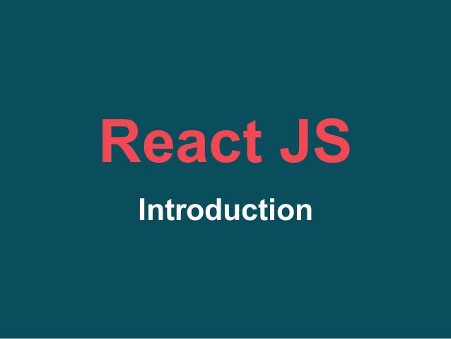 React JS Introduction