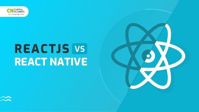 REACTJS REACT NATIVE VS
