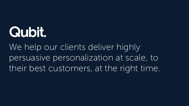 We help our clients deliver highly persuasive personalization at scale, to their best customers, at the right time.