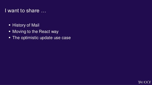 Yahoo Mail moving to React Slide 3