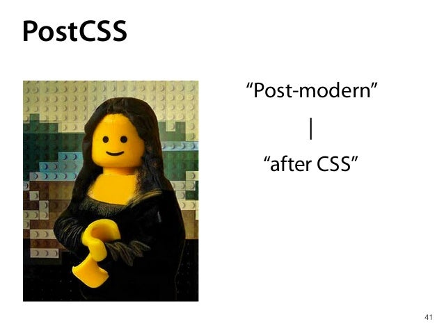 CSS in Applications 42 1. Build step 2. Build time 3. CSS is not about styling my documents 4. CSS is about UI and compone...