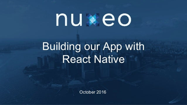 Building our App with React Native
