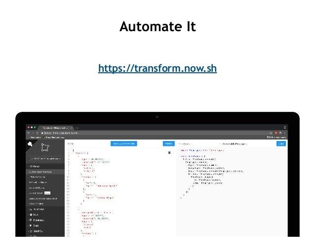https://transform.now.sh Automate It
