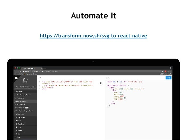 https://transform.now.sh/svg-to-react-native Automate It