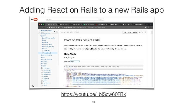 Adding React on Rails to a new Rails app 18 https://youtu.be/_bjScw60FBk