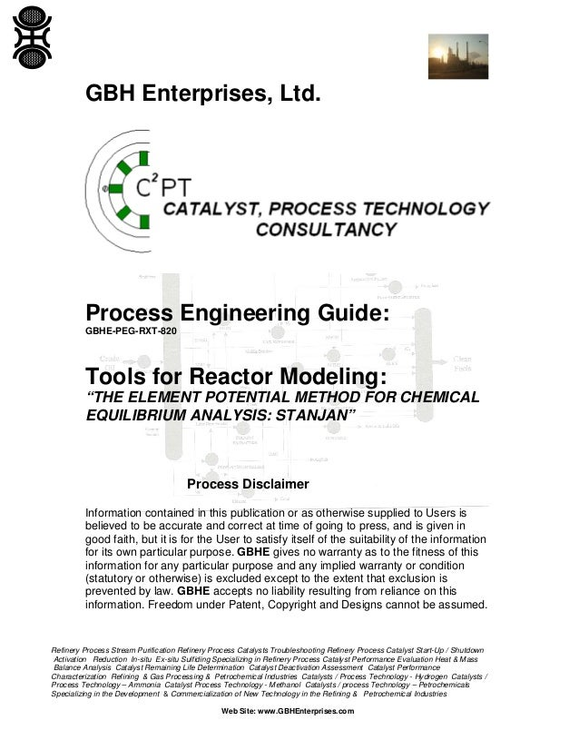 """GBH Enterprises, Ltd.  Process Engineering Guide: GBHE-PEG-RXT-820  Tools for Reactor Modeling: """"THE ELEMENT POTENTIAL MET..."""